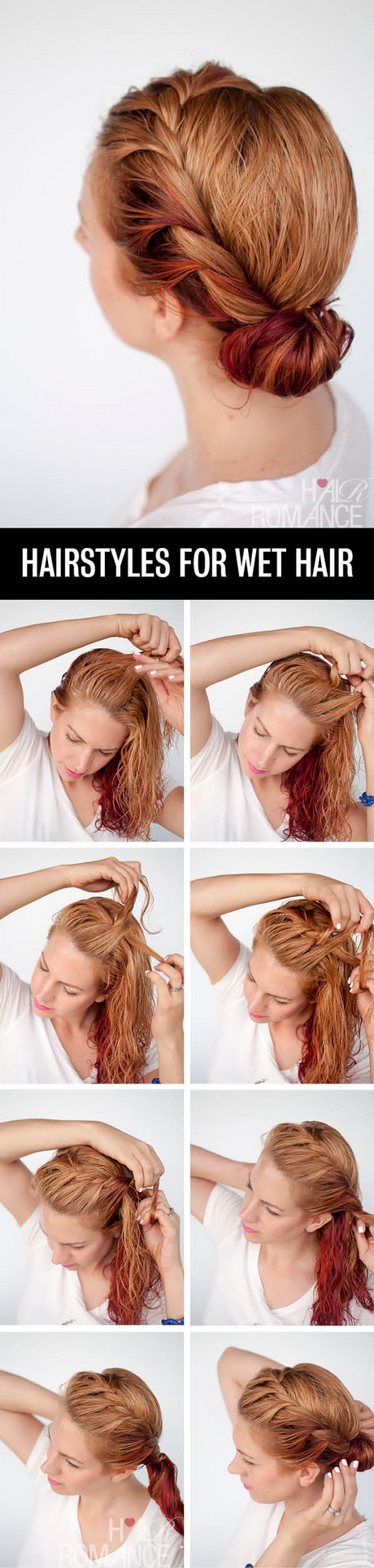 Hairstyles For Damp Hair : Hairstyles you can do with wet hair