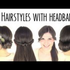 Hairstyles using headbands